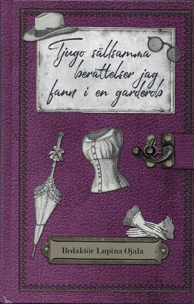 Tjugo sällsamma berättelser jag fann i en garderob bokomslag